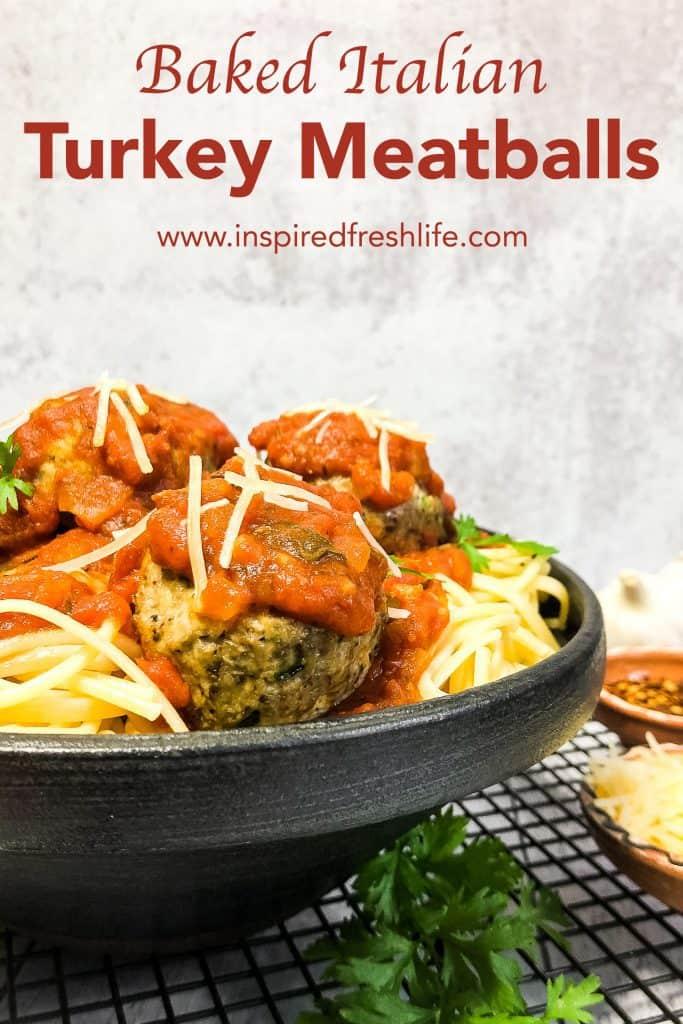 Pinterest image for Baked Italian Turkey Meatballs.