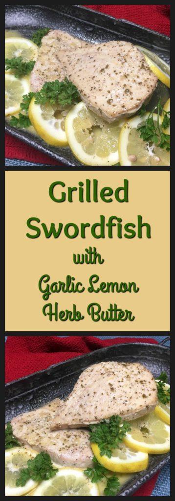 Grilled Swordfish pinterest pin