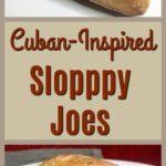 Cuban Inspired Sloppy Joes Pinterest image