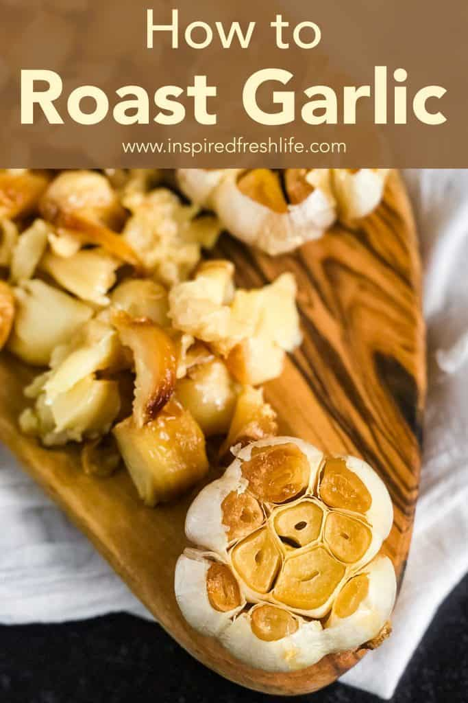 Pinterest image for How to Roast Garlic