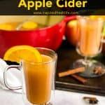 Pinterest image for Spiced Apple Cider.