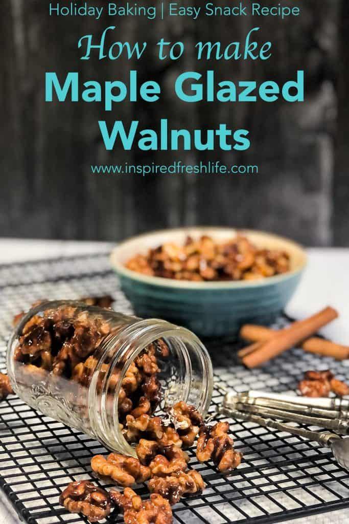 Pinterest image for Maple Glazed Walnuts