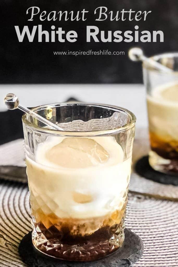 Pinterest image for Peanut Butter White Russian