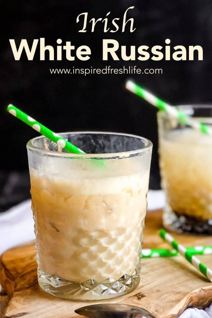 Pinterest image for Irish White Russian.