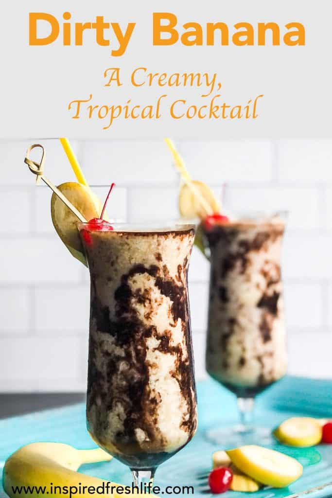 Pinterest image for Dirty Banana Cocktail